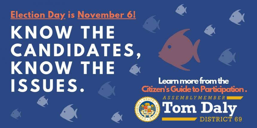 Election Day is November 6th. Know the Candidates. Know the Issues.